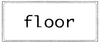 floorNAME